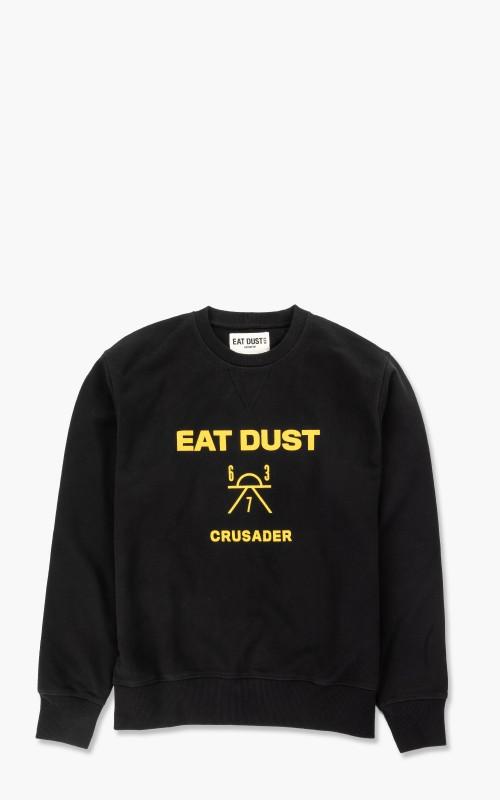 Eat Dust Sweat Crusader Heavy Fleece Black